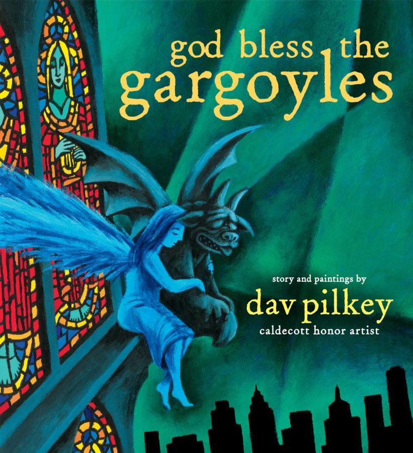 Dav Pilkey - God Bless the Gargoyles