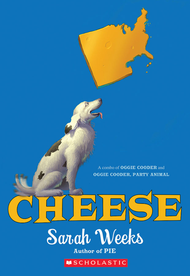 Sarah Weeks - Cheese