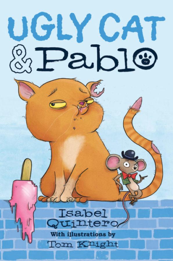 Isabel Quintero - Ugly Cat & Pablo