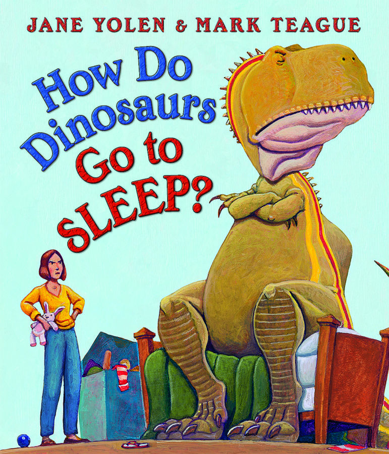 Jane Yolen - How Do Dinosaurs Go to Sleep?