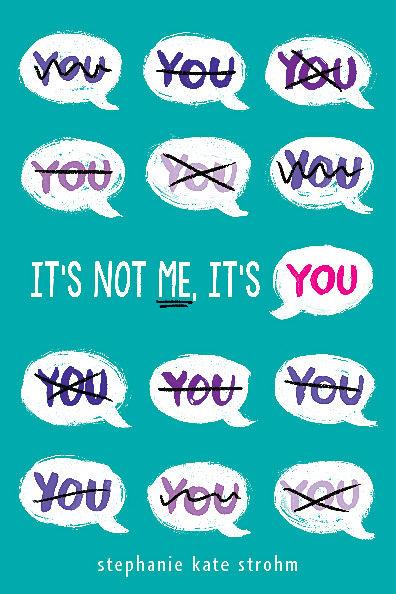 Stephanie Kate Strohm - It's Not Me, It's You