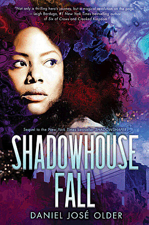Daniel José Older - Shadowhouse Fall
