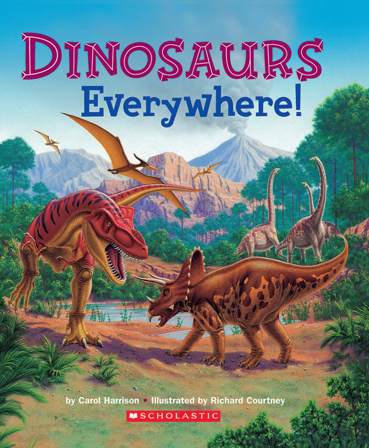 Carol Harrison - Dinosaurs Everywhere!