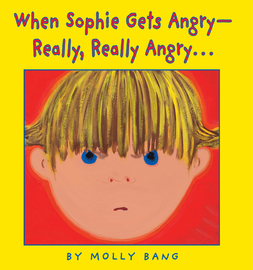 Molly Bang - When Sophie Gets Angry