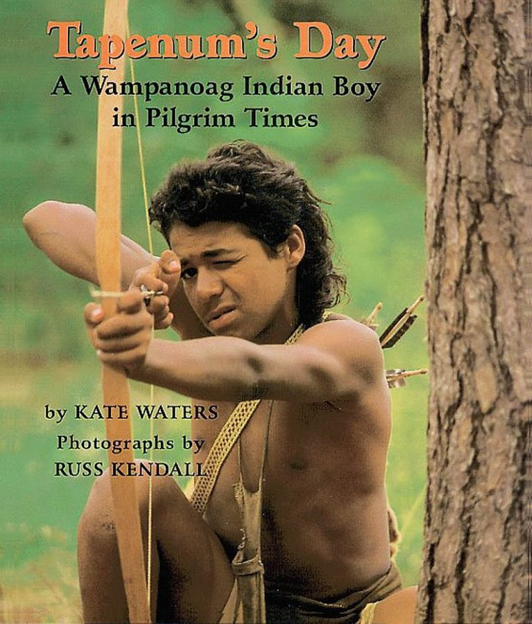 Kate Waters - Tapenum's Day: A Wampanoag Indian Boy in Pilgrim Times
