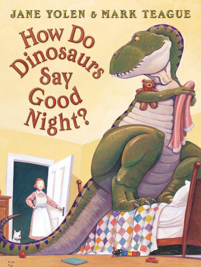 Jane Yolen - How Do Dinosaurs Say Good Night?