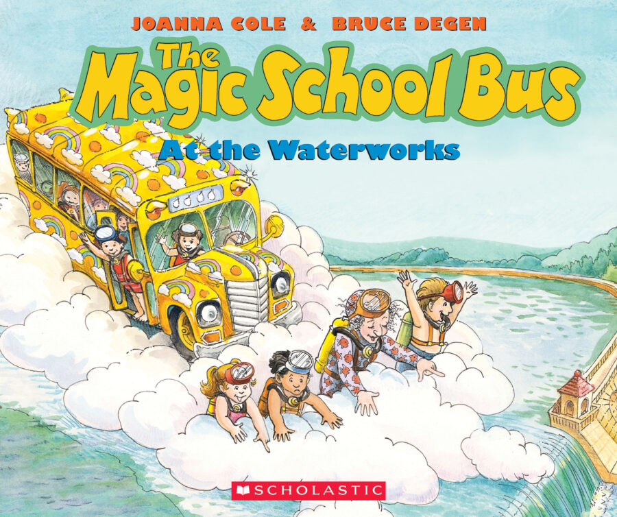 Joanna Cole - The Magic School Bus at the Waterworks