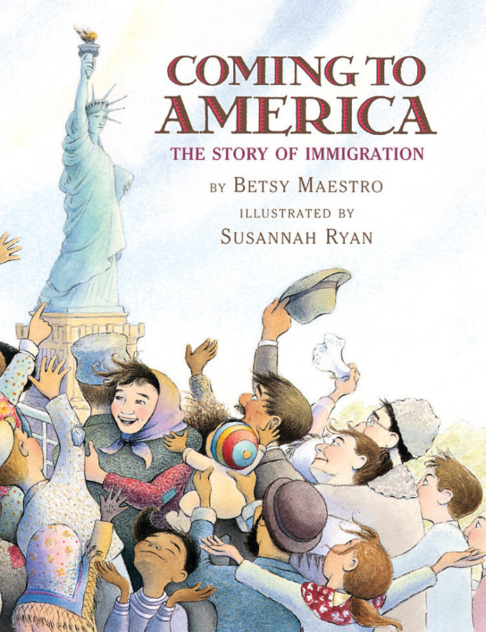 Betsy Maestro - Coming to America: The Story of Immigration