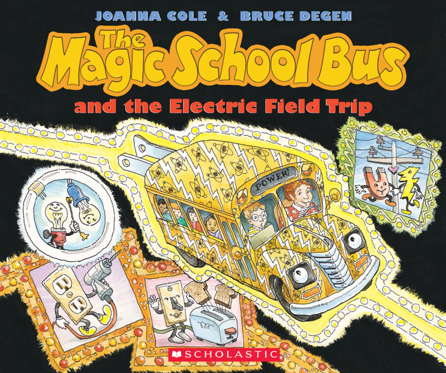 Joanna Cole - The Magic School Bus and the Electric Field Trip