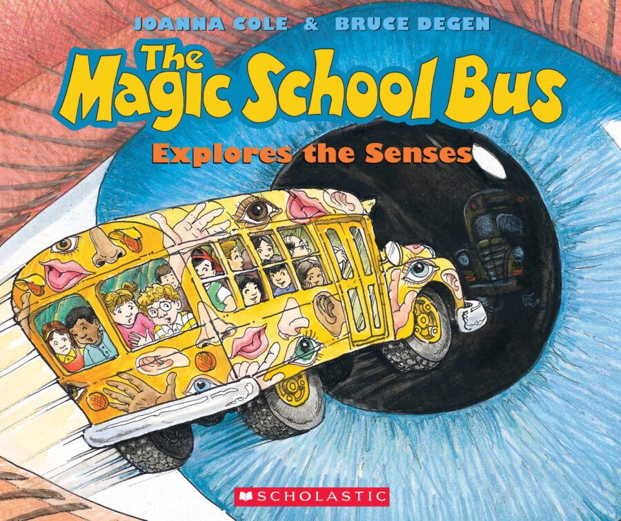 Joanna Cole - The Magic School Bus Explores the Senses
