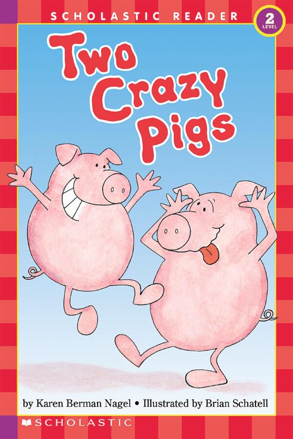 Karen Berman Nagel - Two Crazy Pigs