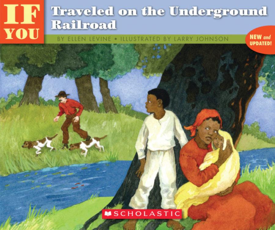 Ellen Levine - If You Traveled on the Underground Railroad