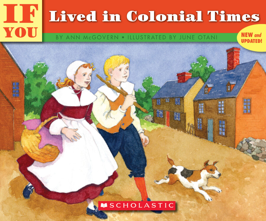 Ann McGovern - If You Lived in Colonial Times