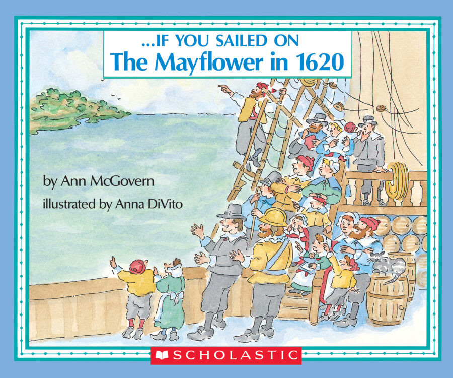 Ann McGovern - If You Sailed on the Mayflower