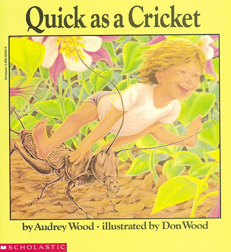 Audrey Wood - Quick as a Cricket
