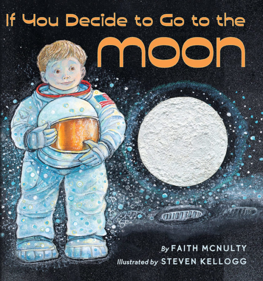 Faith McNulty - If You Decide to Go to the Moon