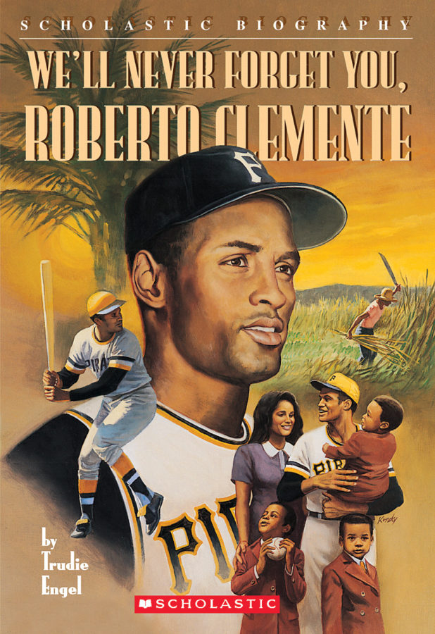Trudie Engel - We'll Never Forget You, Roberto Clemente