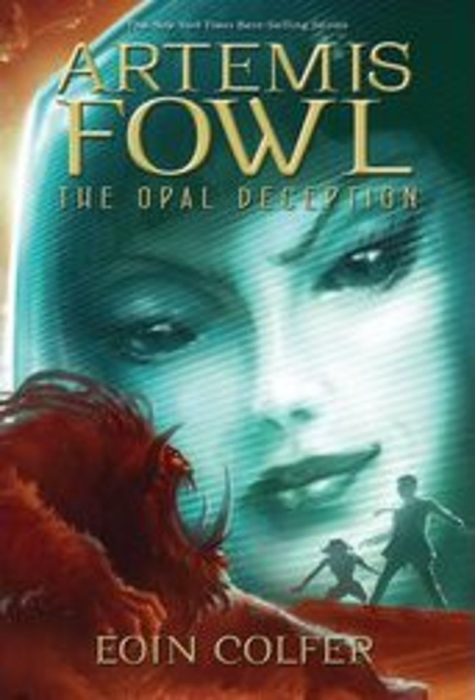 Artemis Fowl 4 The Opal Deception By Eoin Colfer