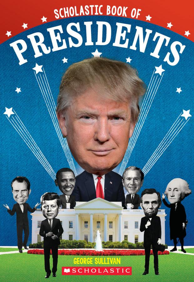 George Sullivan - Scholastic Book of Presidents