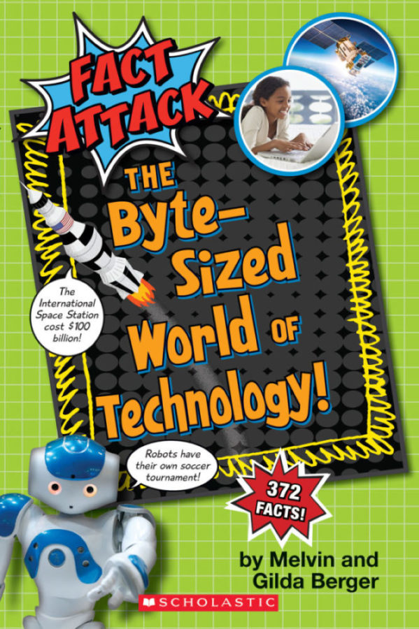 Gilda Berger - Fact Attack: The Byte-sized World of Technology