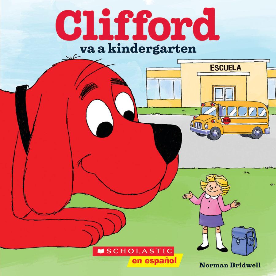 Norman Bridwell - Clifford va a kindergarten