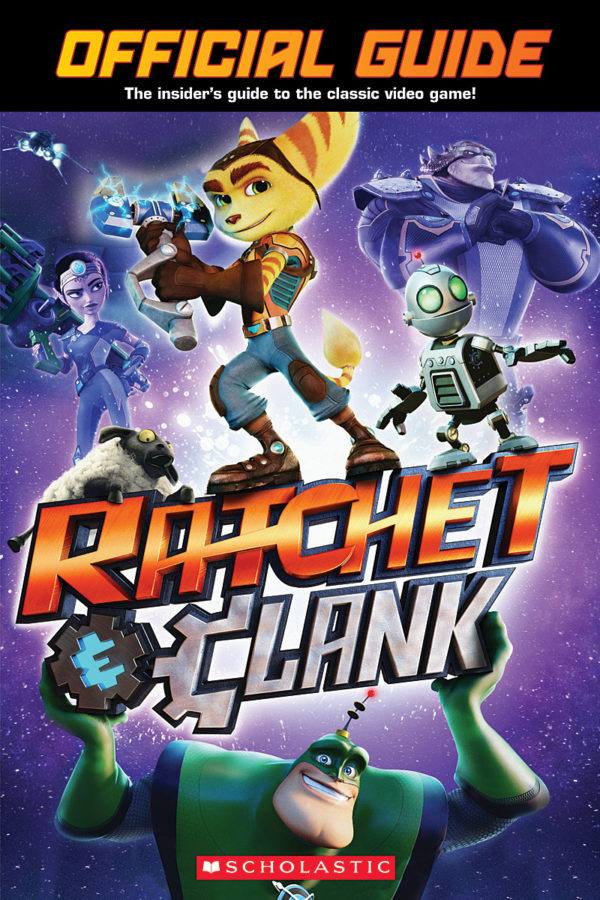 Scholastic - Ratchet and Clank: Official Guide Book