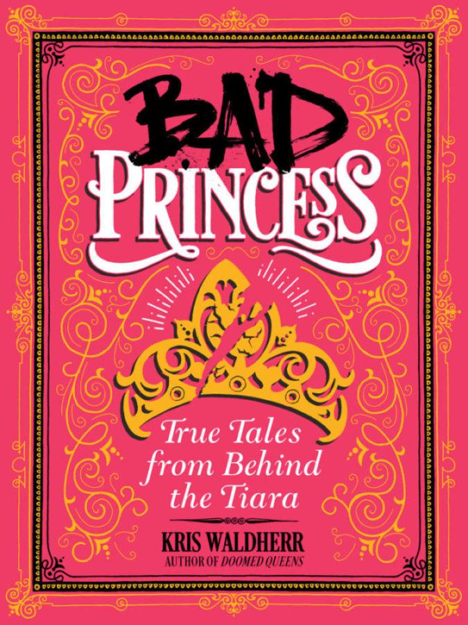 Kris Waldherr - Bad Princess