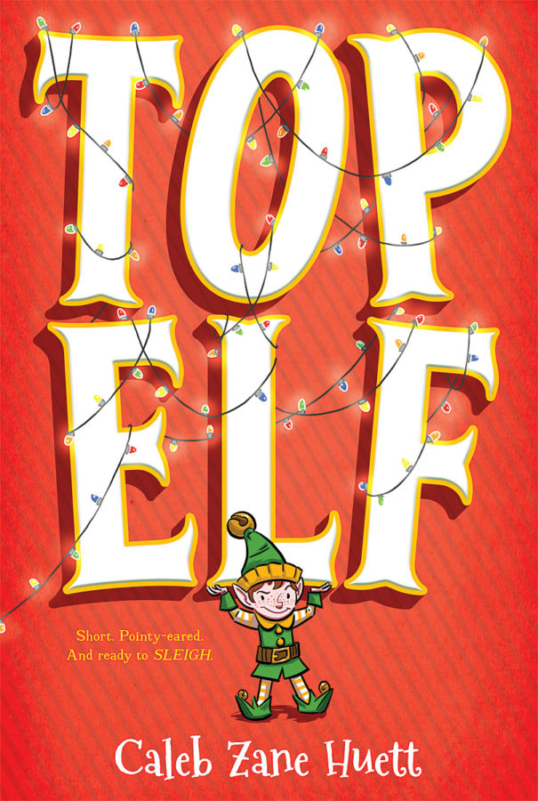 Caleb Huett - Top Elf