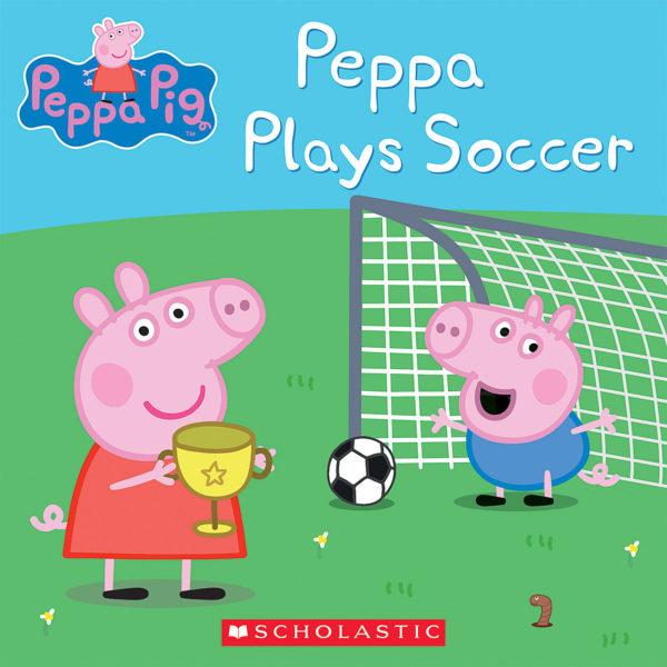 Scholastic - Peppa Plays Soccer