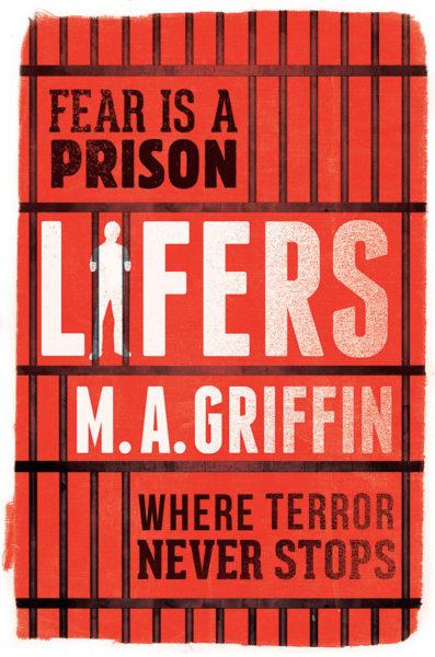 M. A. Griffin - Lifers