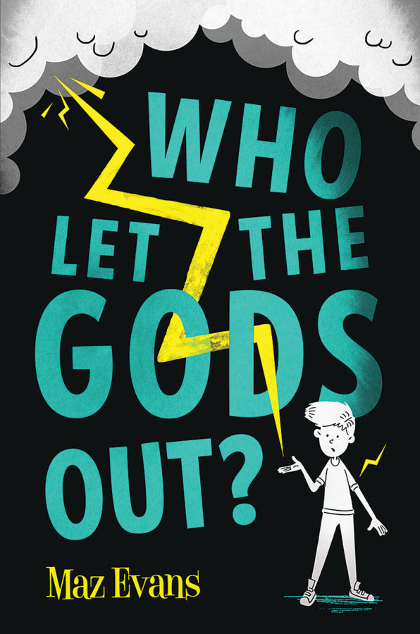Maz Evans - Who Let the Gods Out?