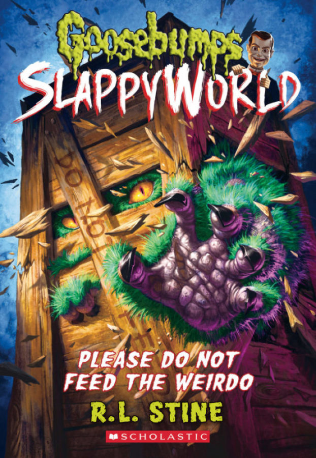 R. L. Stine - Please Do Not Feed the Weirdo (Goosebumps SlappyWorld #4)