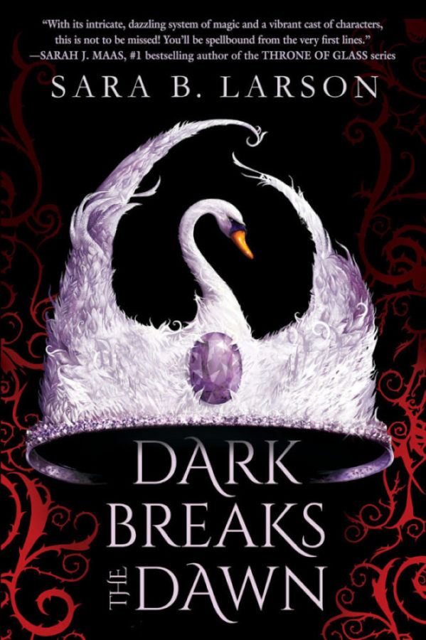 Sara B. Larson - Dark Breaks the Dawn