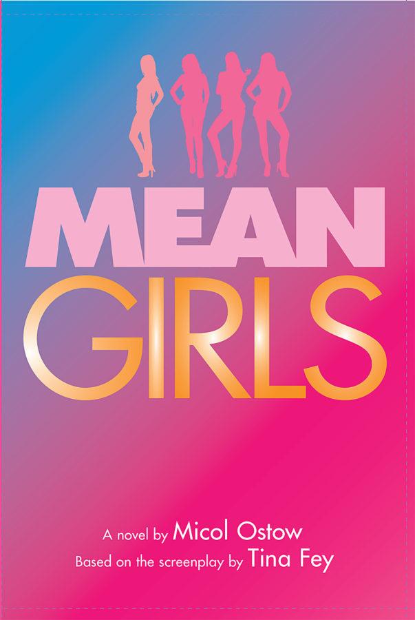 Micol Ostow - Mean Girls