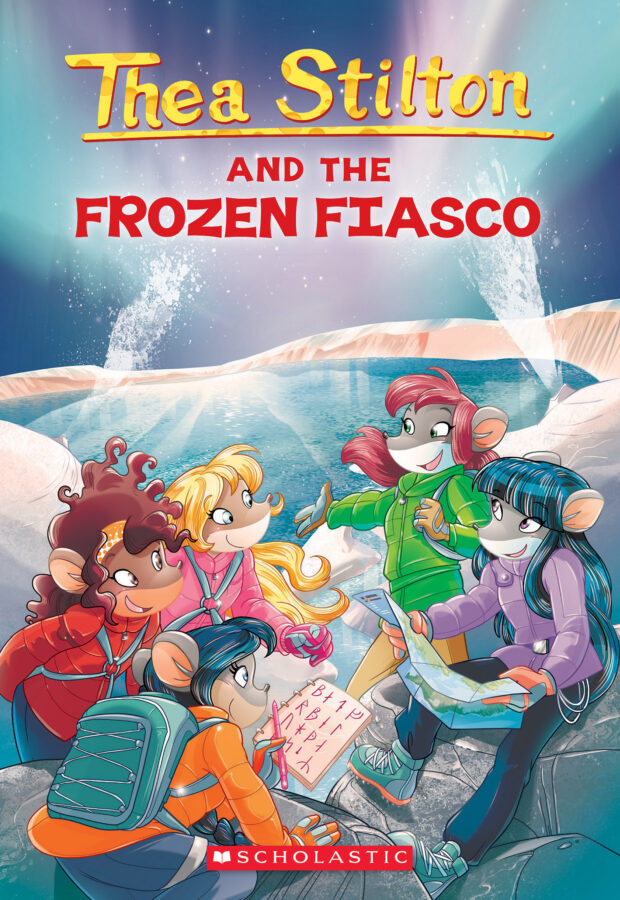 Thea Stilton - Thea Stilton and the Frozen Fiasco