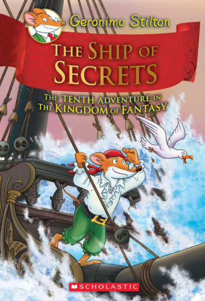 Geronimo Stilton - The Ship of Secrets