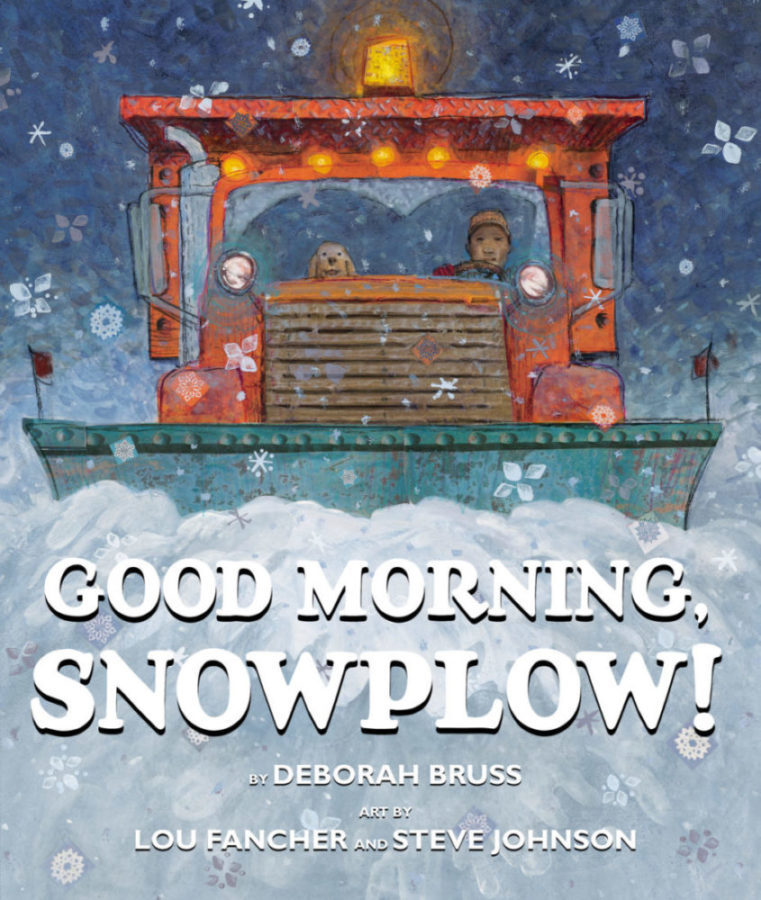 Deborah Bruss - Good Morning, Snowplow!