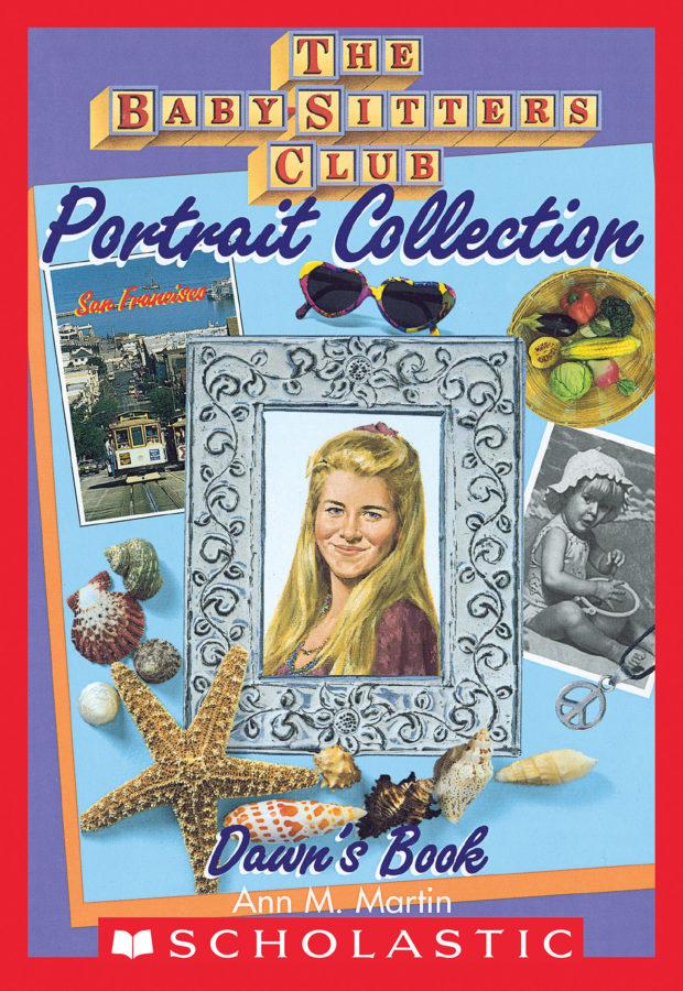 Ann M. Martin - BSC Portrait Collection: Dawn's Book