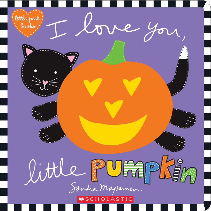 Sandra Magsamen - I Love You, Little Pumpkin