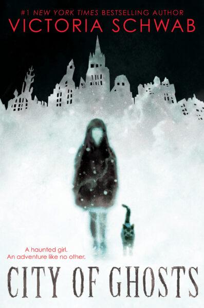 Victoria Schwab - City of Ghosts