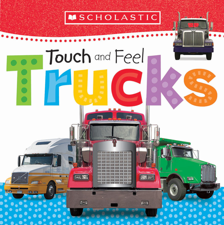 Scholastic - Touch and Feel Trucks