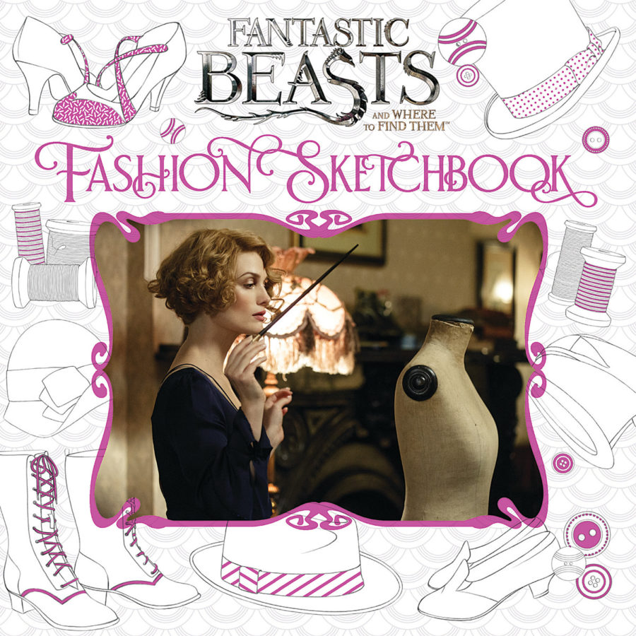 Scholastic - Fantastic Beasts and Where to Find Them: Fashion Sketchbook