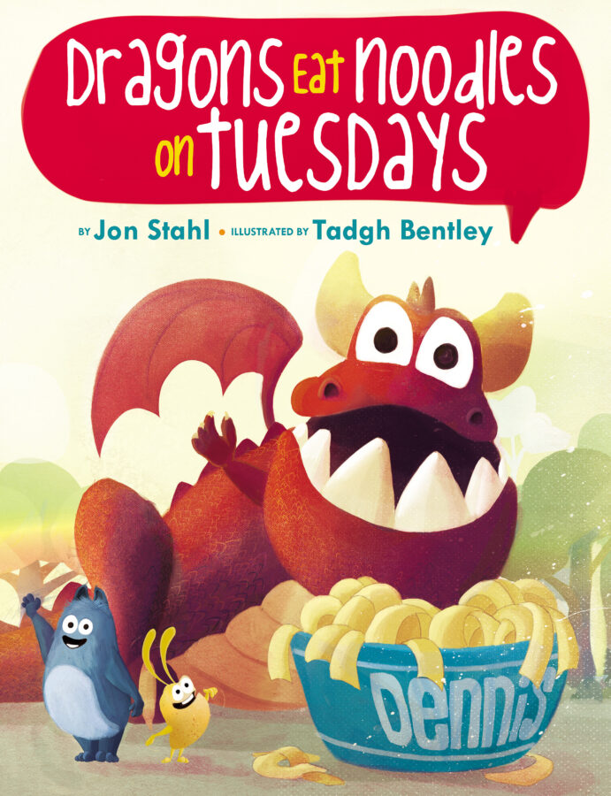 Jon Stahl - Dragons Eat Noodles on Tuesdays