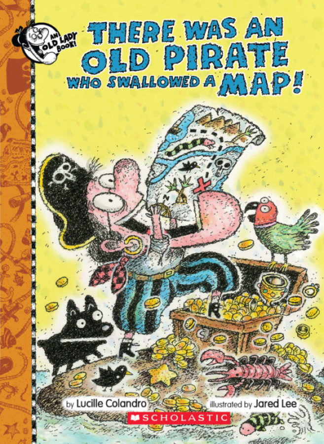 Lucille Colandro - There Was an Old Pirate Who Swallowed a Map!