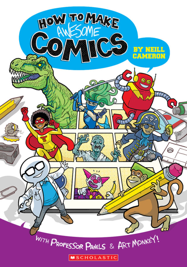 Neill Cameron - How to Make Awesome Comics