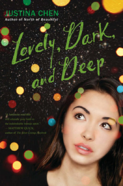 Justina Chen - Lovely, Dark, and Deep