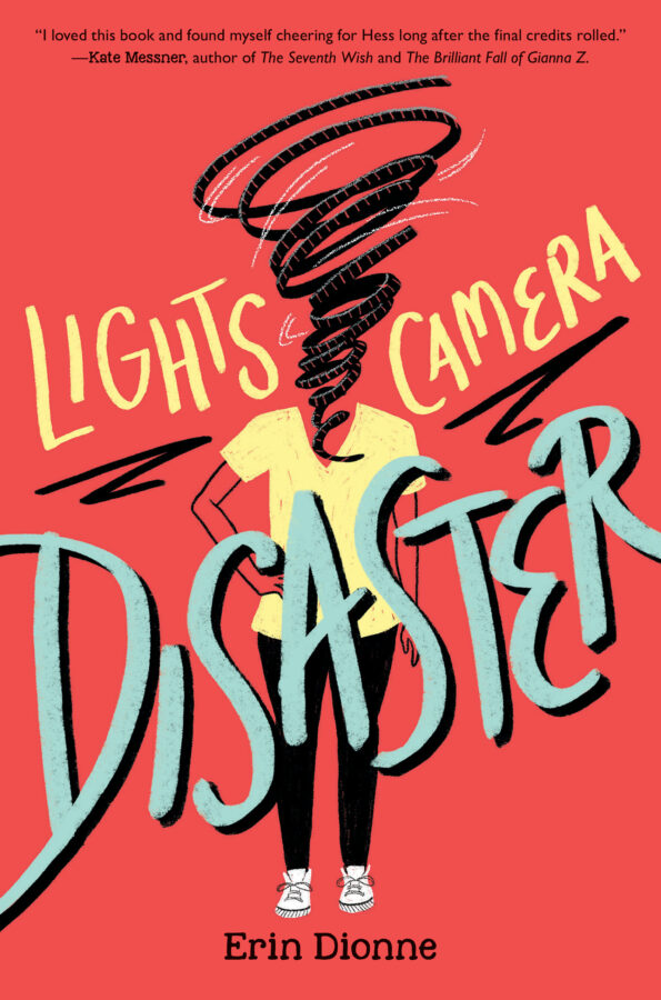 Erin Dionne - Lights, Camera, Disaster