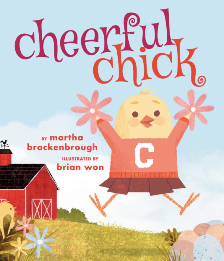 Martha Brockenbrough - Cheerful Chick
