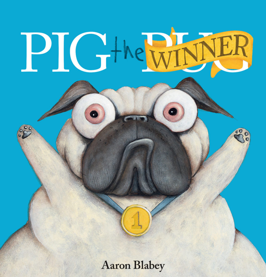 Aaron Blabey - Pig the Winner