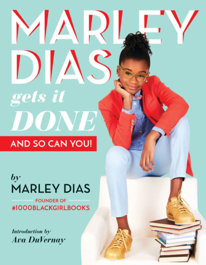 Marley Dias - Marley Dias Gets It Done